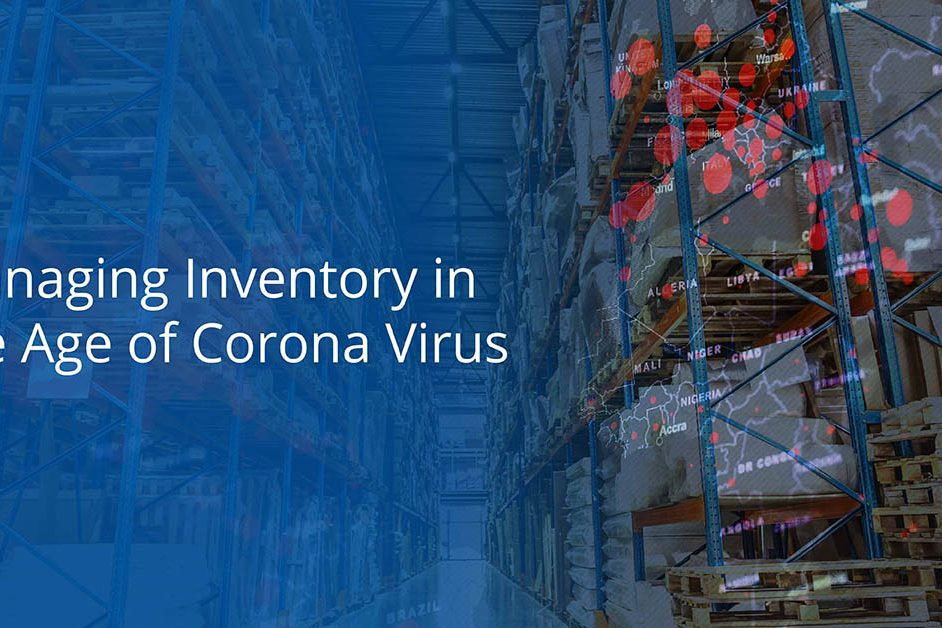 Managing Inventory in the Age of Corona Virus3